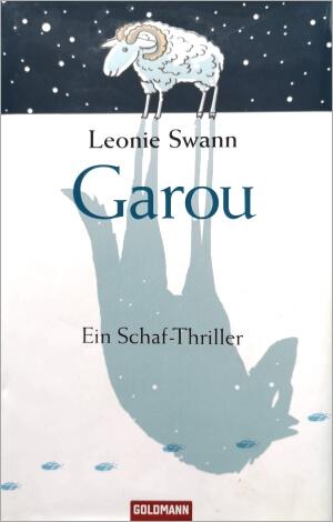 Leonie Swann, Garou, Goldmann Verlag, 2010