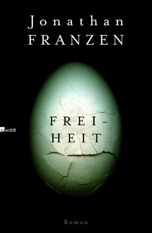 Jonathan Franzen, Freiheit, 2010