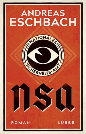 NSA - Nationales Sicherheits-Amt, Andreas Eschbach, 2018