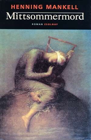 Henning Mankell, Mittsommermord, 2000