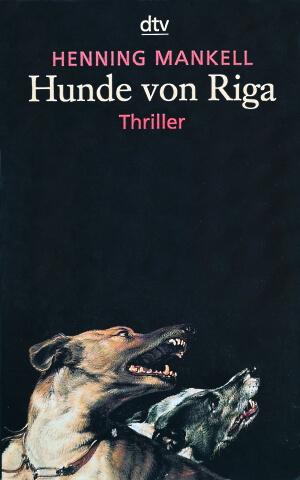 Henning Mankell, Hunde von Riga, 1993