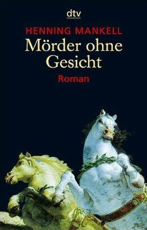 Mörder ohne Gesicht, Henning Mankell, 1993