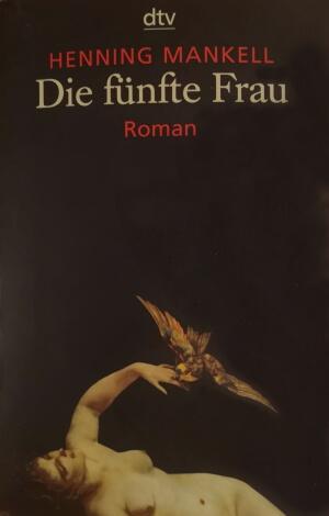 Henning Mankell, Die fünfte Frau, 1998