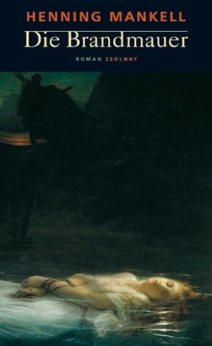 Henning Mankell, Die Brandmauer, 2001