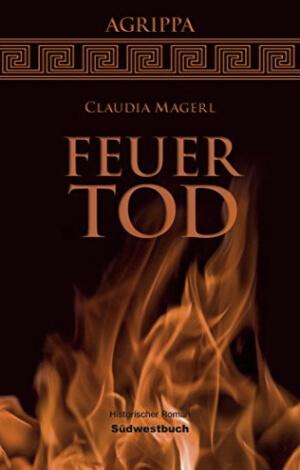 Claudia Magerl, Feuertod